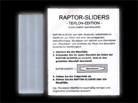 RAPTOR-SLIDERS TEFLON-EDITION